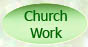 Go to Churh Work Page